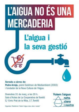 L'aigua no és una mercaderia, amb Pedro Arrojo